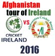 Afghanistan tour of Ireland 2016
